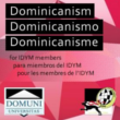 Dominicanism. Online Course for IDYM Members (April 6th-June14th, 2015)